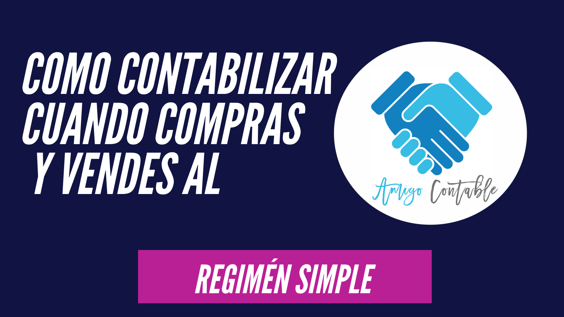 Cómo contabilizar compras y ventas al Régimen Simple