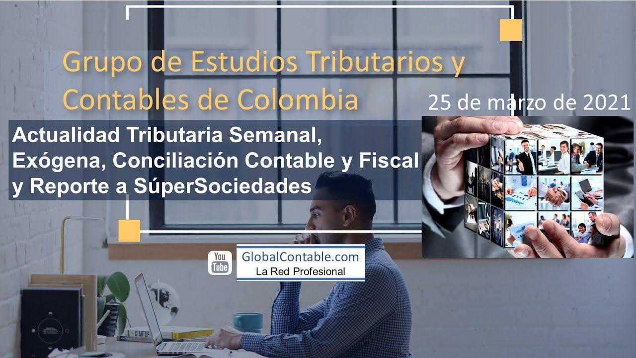 Sesión 10; SuperSociedades y adelanto de Renta Jurídica, conciliación fiscal y contable 2021