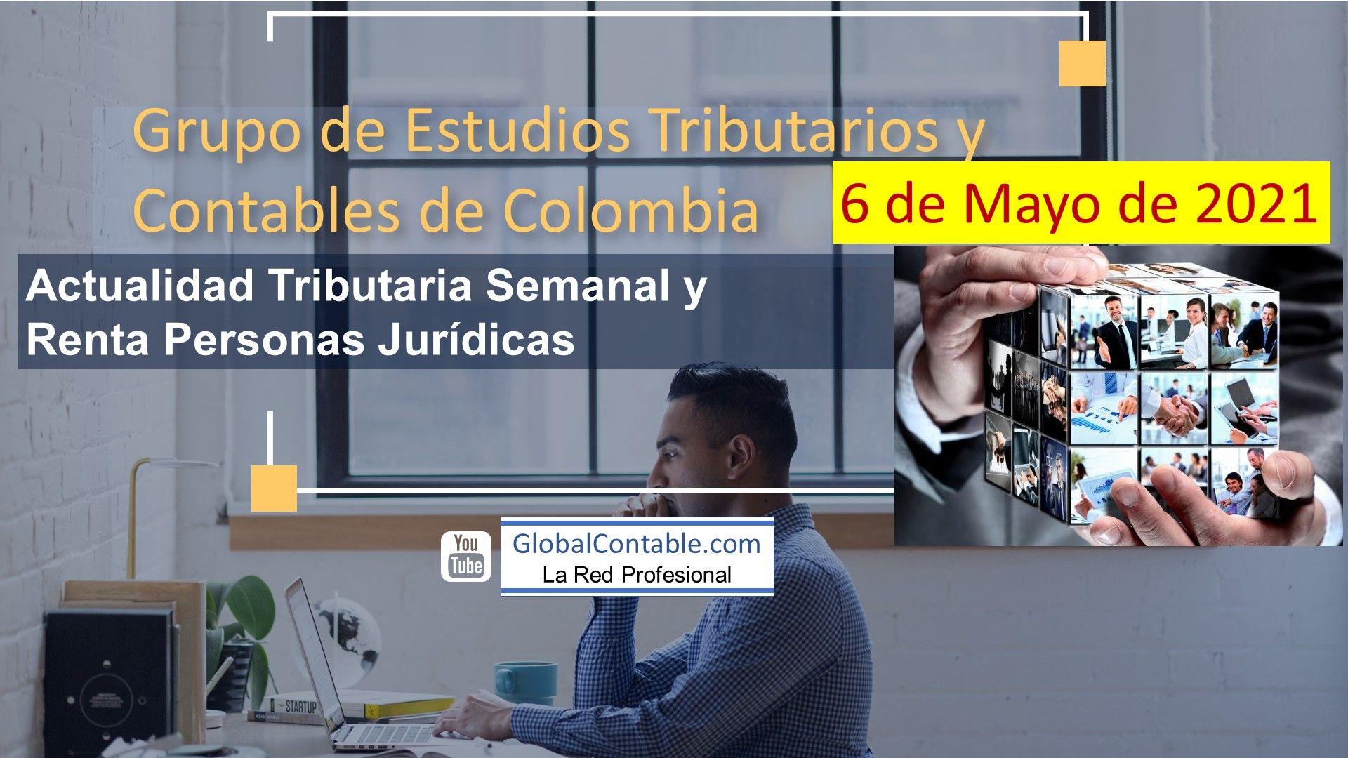 Grupo de Estudios Tributarios y Contables 6 de mayo de 2021